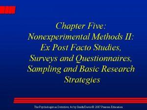 Chapter Five Nonexperimental Methods II Ex Post Facto