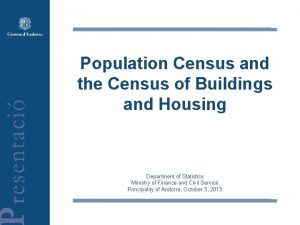Population Census and the Census of Buildings and