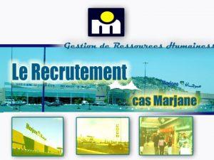 PLAN Introduction PRESENTATION GENERALE Prsentation de Marjane Prsentation