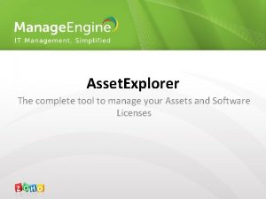 Asset Explorer The complete tool to manage your