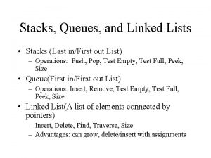 Stacks Queues and Linked Lists Stacks Last inFirst