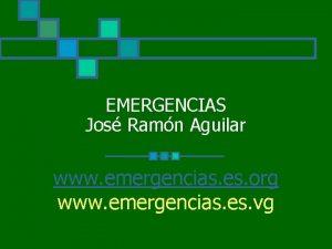 EMERGENCIAS Jos Ramn Aguilar www emergencias es org