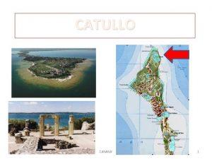 CATULLO CANANA 1 Vita 84 54 A C