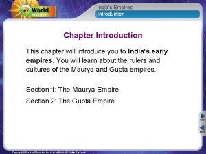 Indias Empires Introduction Chapter Introduction This chapter will