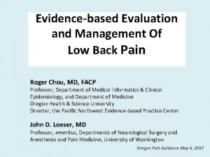Evidencebased Evaluation and Management Of Low Back Pain