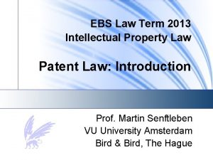 EBS Law Term 2013 Intellectual Property Law Patent