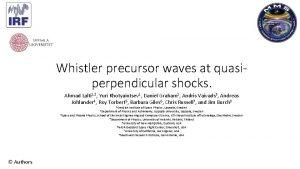 Whistler precursor waves at quasiperpendicular shocks Ahmad Lalti
