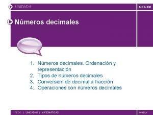 UNIDAD 6 AULA 360 Nmeros decimales 1 Nmeros