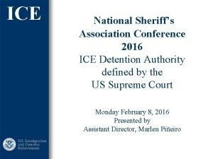 ICE National Sheriffs Association Conference 2016 ICE Detention