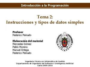 Introduccin a la Programacin Tema 2 Instrucciones y