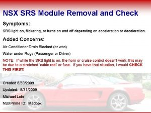 NSX SRS Module Removal and Check Symptoms SRS