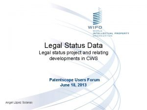 Legal Status Data Legal status project and relating