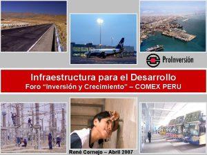 Infraestructura para el Desarrollo Foro Inversin y Crecimiento