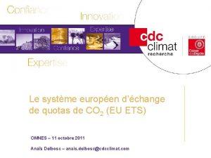 Le systme europen dchange Les politiques climatiques Titre