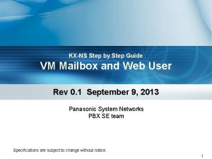 KXNS Step by Step Guide VM Mailbox and
