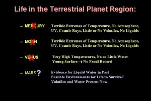 Life in the Terrestrial Planet Region X MERCURY