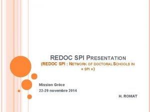 REDOC SPI PRESENTATION REDOC SPI NETWORK OF DOCTORAL