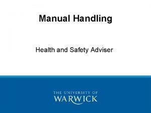 Manual Handling Health and Safety Adviser Manual Handling