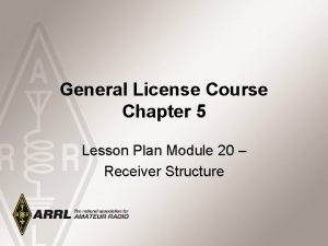 General License Course Chapter 5 Lesson Plan Module