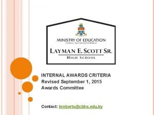 INTERNAL AWARDS CRITERIA Revised September 1 2015 Awards