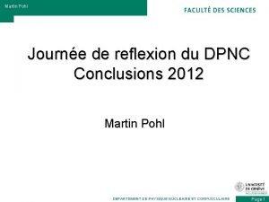 Martin Pohl Journe de reflexion du DPNC Conclusions