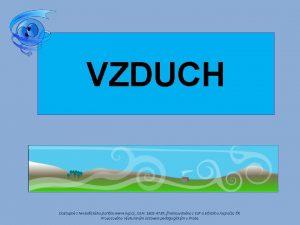 VZDUCH Dostupn z Metodickho portlu www rvp cz