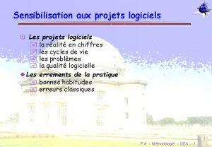 Sensibilisation aux projets logiciels Les projets logiciels la