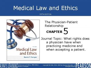 Medical Law and Ethics FIFTH EDITION The PhysicianPatient