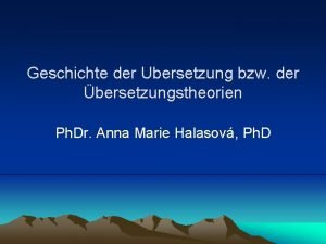 Geschichte der Ubersetzung bzw der bersetzungstheorien Ph Dr