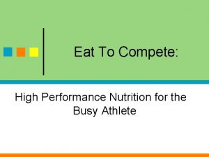 Eat To Compete High Performance Nutrition for the