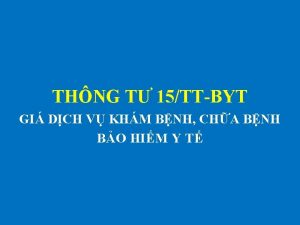 THNG T 15TTBYT GI DCH V KHM BNH