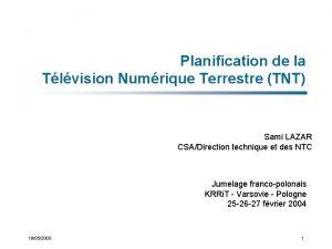 Planification de la Tlvision Numrique Terrestre TNT Sami