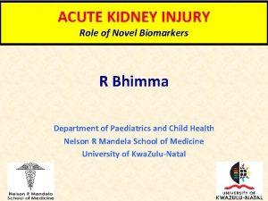 ACUTE KIDNEY INJURY Role of Novel Biomarkers R