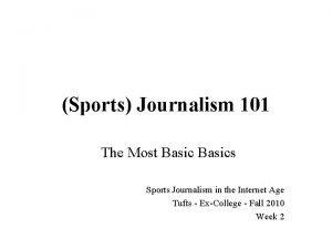 Sports Journalism 101 The Most Basics Sports Journalism