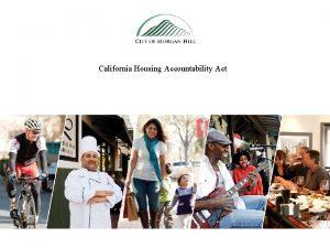 California Housing Accountability Act Housing Crisis Housing growth