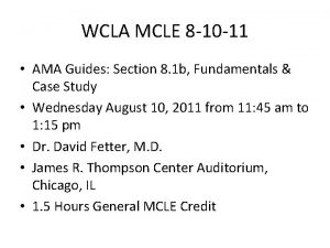 WCLA MCLE 8 10 11 AMA Guides Section