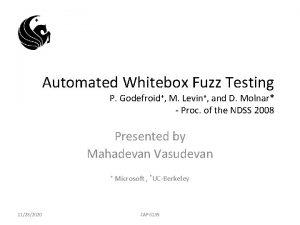 Automated Whitebox Fuzz Testing P Godefroid M Levin