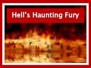 Hells Haunting Fury Hells Haunting Fury Wrath of
