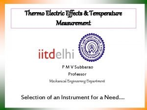 Thermo Electric Effects Temperature Measurement P M V