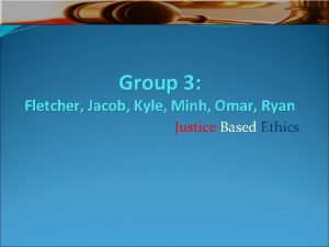 Group 3 Fletcher Jacob Kyle Minh Omar Ryan
