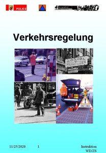POLICE Verkehrsregelung 11252020 1 Instruktion WDZS POLICE Gesetzliche