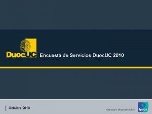 Encuesta de Servicios Duoc UC 2010 Octubre 2010