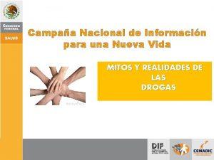 Campaa Nacional de Informacin para una Nueva Vida