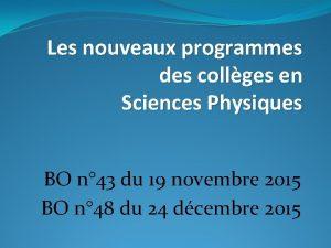 Les nouveaux programmes des collges en Sciences Physiques