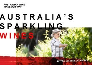 AUSTRALIAS SPARKLING WINES Australias unique climate and landscape