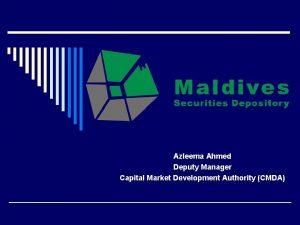 Azleema Ahmed Deputy Manager Capital Market Development Authority