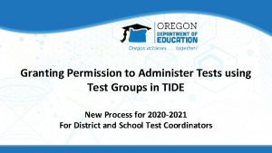 Granting Permission to Administer Tests using Test Groups