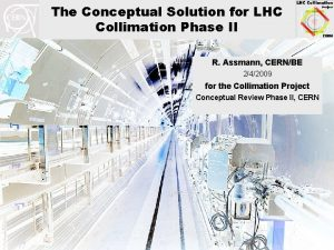 The Conceptual Solution for LHC Collimation Phase II
