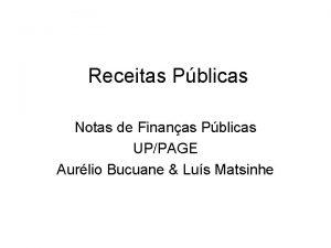 Receitas Pblicas Notas de Finanas Pblicas UPPAGE Aurlio
