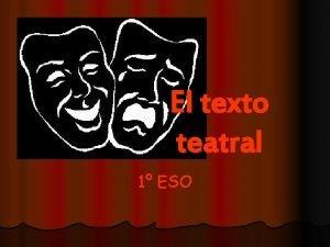 El texto teatral 1 ESO Reconocer un texto